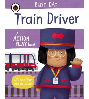 Busy Day: Train Driver