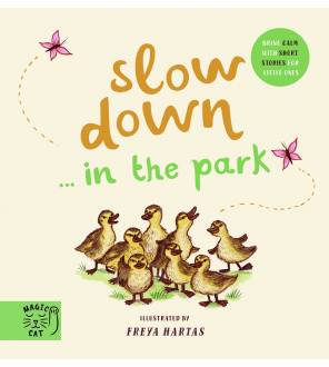 Slow Down... Discover Nature in the Park