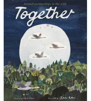 Together: Animal Partnerships In The Wild